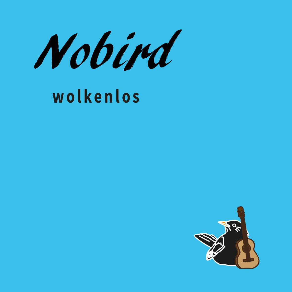 Nobird – wolkenlos